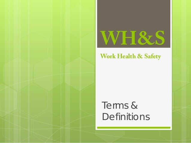 WH&S Work Health & Safety Terms & Definitions
