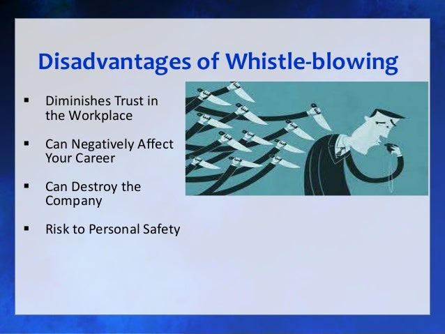 the issue of whistle blowing in the workplace Providing advice on ethical conflicts in the workplace and the role and responsibilities of employers and employees  whistleblowing womens' issues in the workforce.