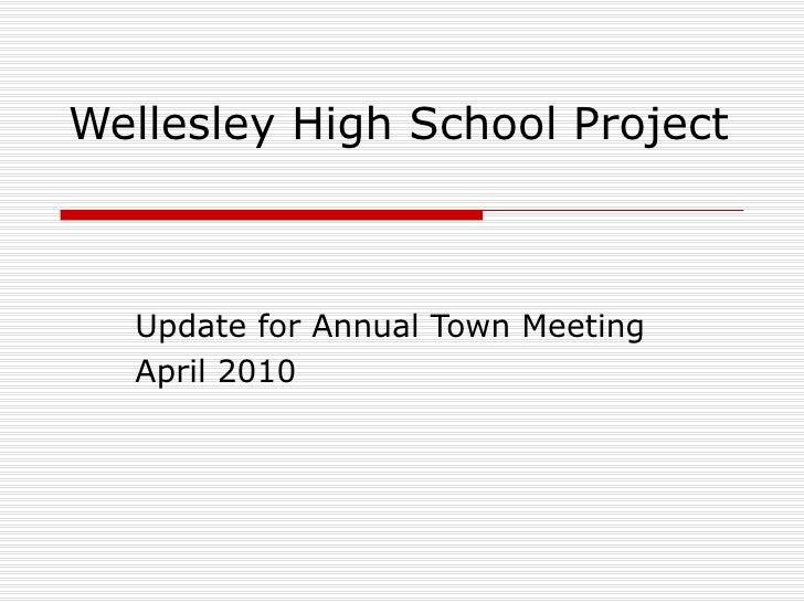 Wellesley High School Project