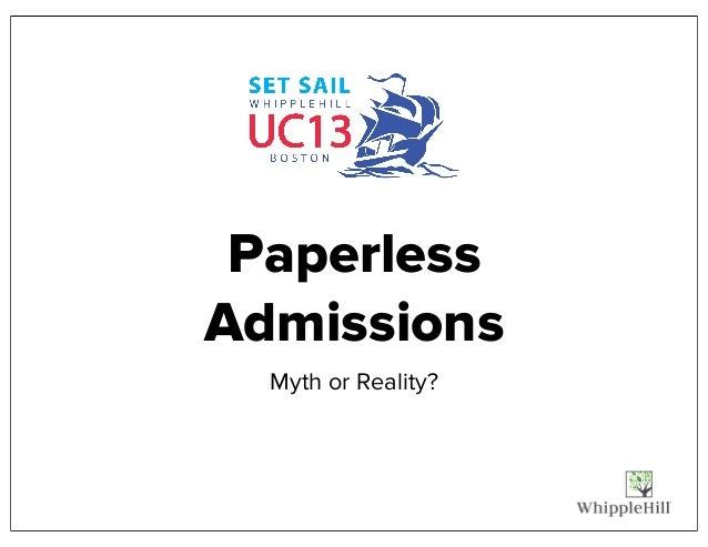 Paperless Admissions Myth or Reality?