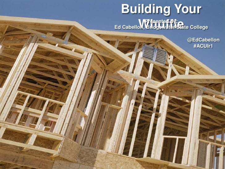 Building Your Whuffie<br />Presented by: <br />Ed Cabellon, Bridgewater State College<br />@EdCabellon<br />#NACAwksp<br />