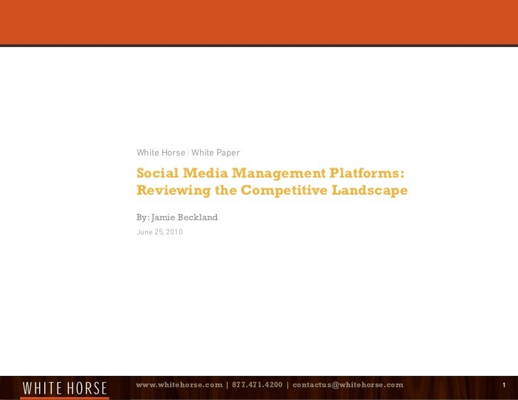 White Horse | White PaperSocial Media Management Platforms:Reviewing the Competitive LandscapeBy: Jamie BecklandJune 25, 2...