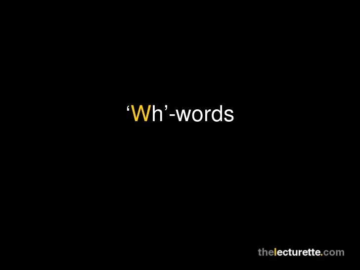 'Wh'-words