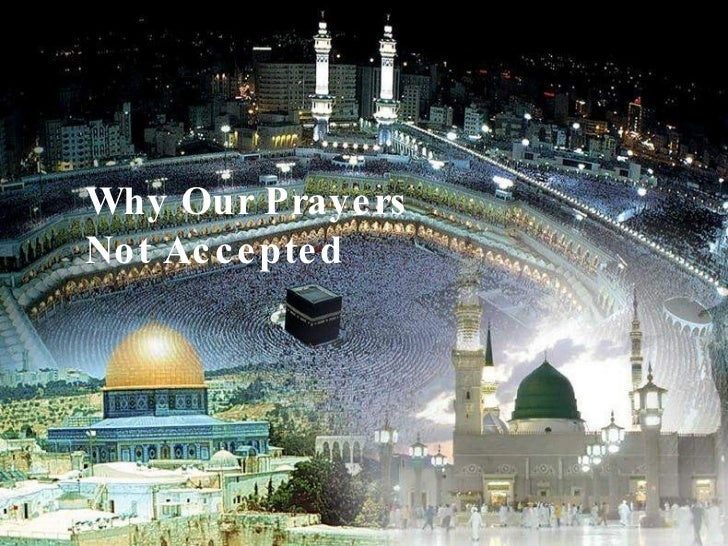 Why Our Prayers Not Accepted