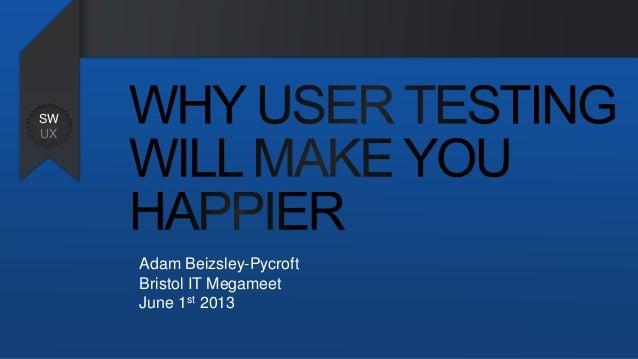 Adam Beizsley-PycroftBristol IT MegameetJune 1st 2013SWUX
