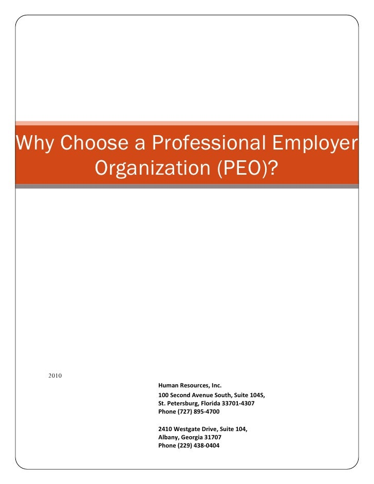 Why Choose a Professional Employer        Organization (PEO)?        2010               Human Resources, Inc.             ...