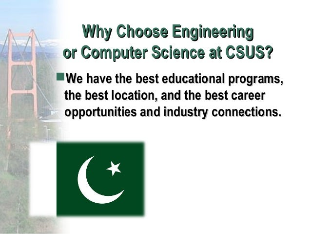 why choose computer science essay Why choose purdue be part of a nationally known program it's no secret that purdue is a great place to get a degree our computer science program is consistently ranked in the top 20 by us news and world report, and the wall street journal named purdue the #4 public university in the united states.