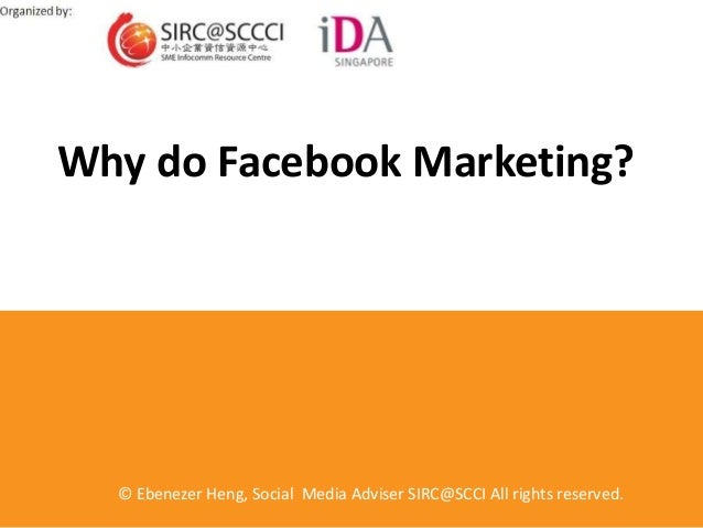 Why Facebook Marketing? (organized by SCCCI and IDA)