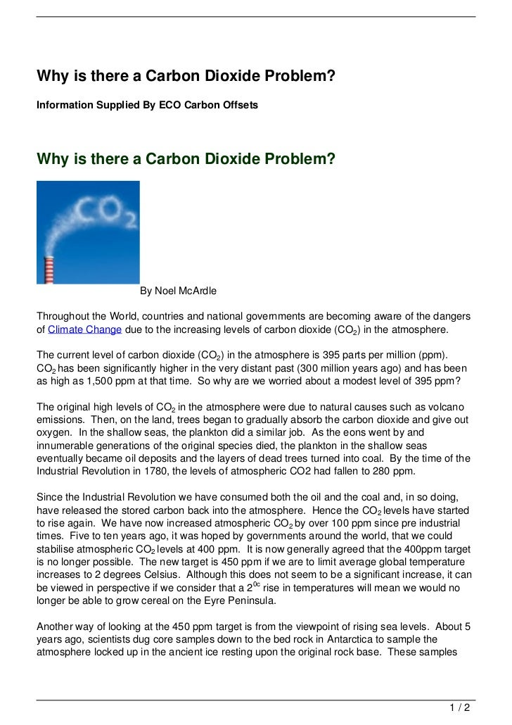 Why is there a Carbon Dioxide Problem?Information Supplied By ECO Carbon OffsetsWhy is there a Carbon Dioxide Problem?    ...