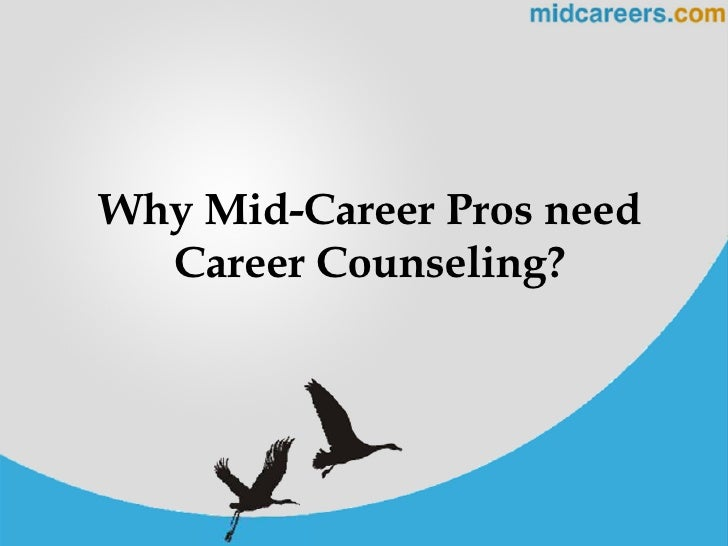 Why Mid-Career Pros need Career Counseling?