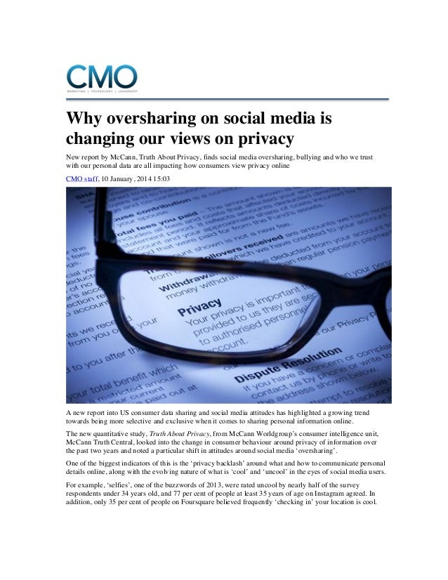 Why oversharing on social media is changing our views on privacy New report by McCann, Truth About Privacy, finds social m...