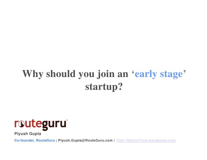 Why Should You Join An Early Stage Startup