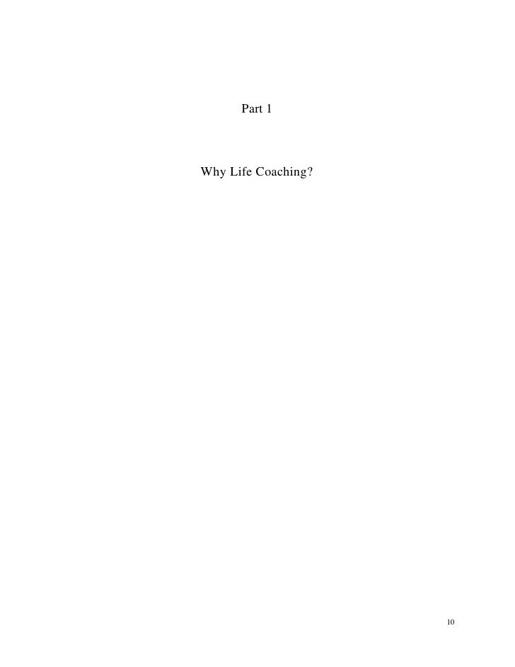 Part 1    Why Life Coaching?                          10