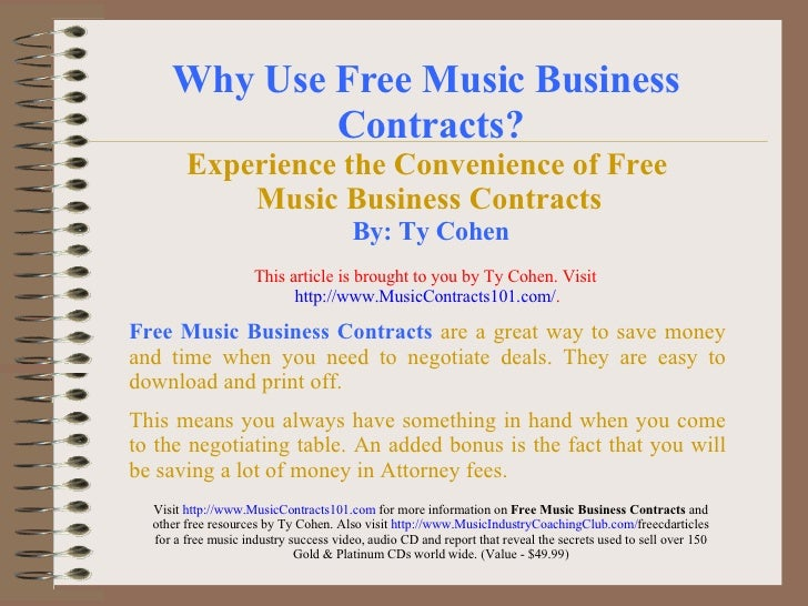 Why Use Free Music Business  Contracts? Experience the Convenience of Free  Music Business Contracts   By: Ty Cohen Free M...