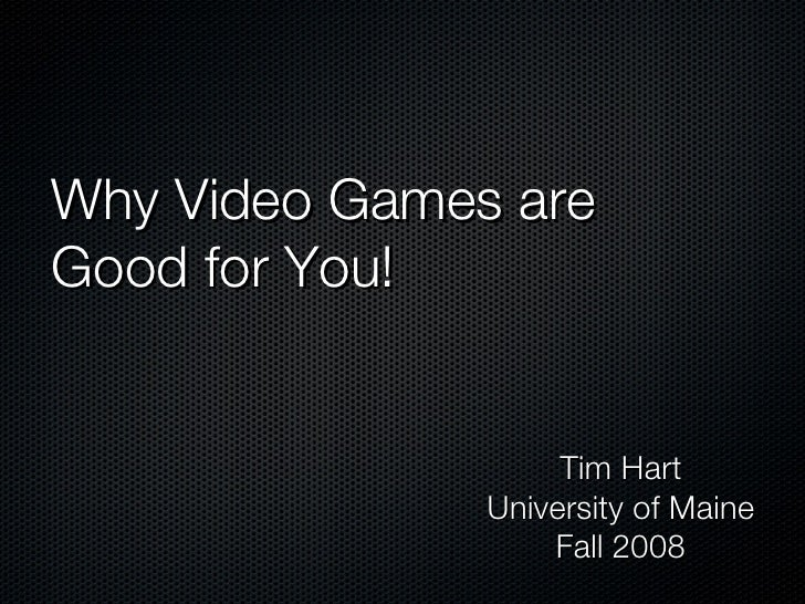 Why videogames are good?