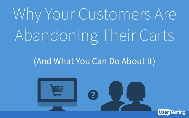 Why Your Customers Are Abandoning Their Carts (And What You Can Do About It)
