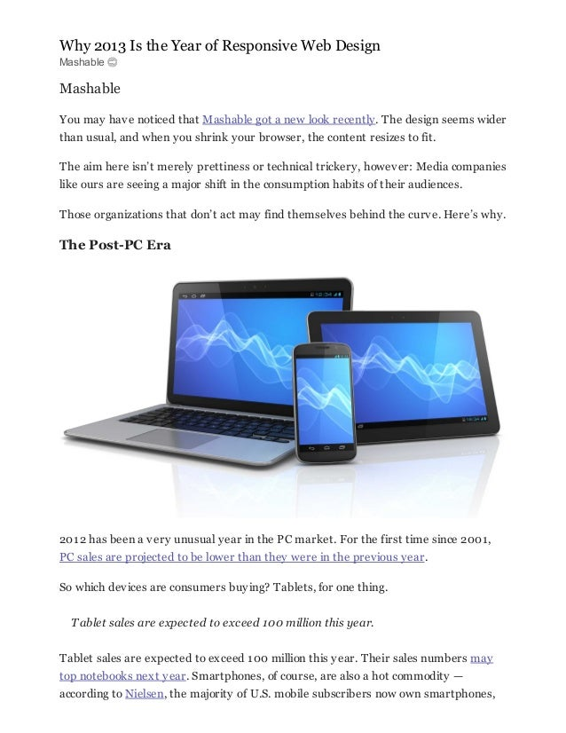 Why 2013 Is the Year of Responsive Web DesignMashableMashableYou may have noticed that Mashable got a new look recently. T...