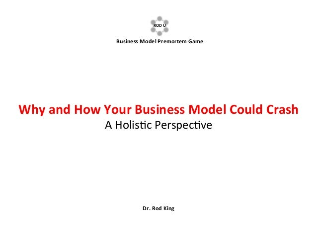 The BUSINESS MODEL PREMORTEM GAME: Why and How Your Business Model Could Crash