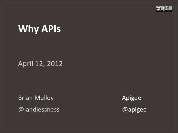 Why APIs? Second Edition - Webcast Slides