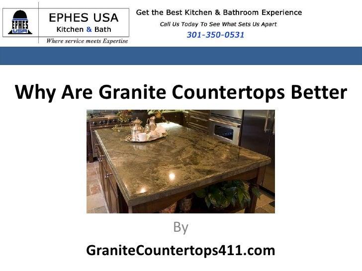 Why Are Granite Countertops Better