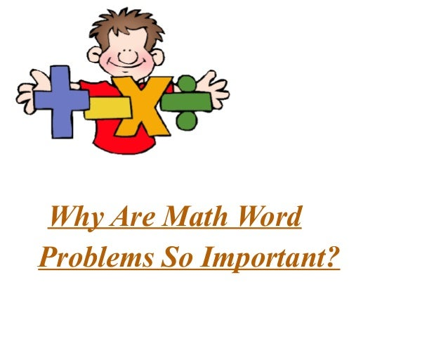 Why are math word problems so important