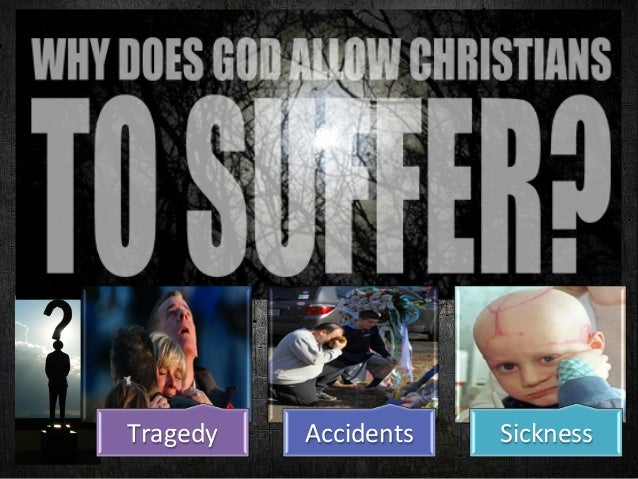 Tragedy  Accidents  Sickness