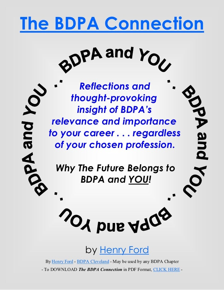 The BDPA Connection              Reflections and           thought-provoking             insight of BDPA's      relevance ...