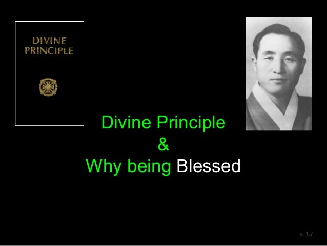 Divine Principle & Why being Blessed v. 1.7