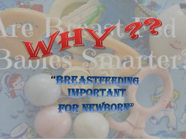 Why is breast milk best? Breast milk is the best food for baby because it includes all of the nutrients for baby needs in ...