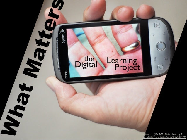 What Matters in the Digital Learning Project
