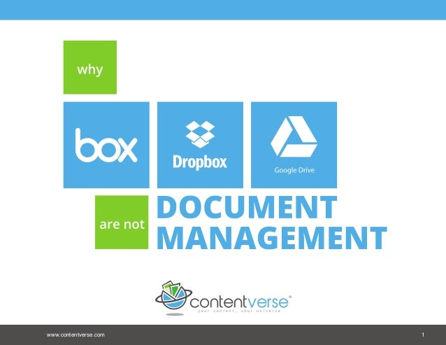 Why Box, DropBox, and Google Drive are NOT Document Management