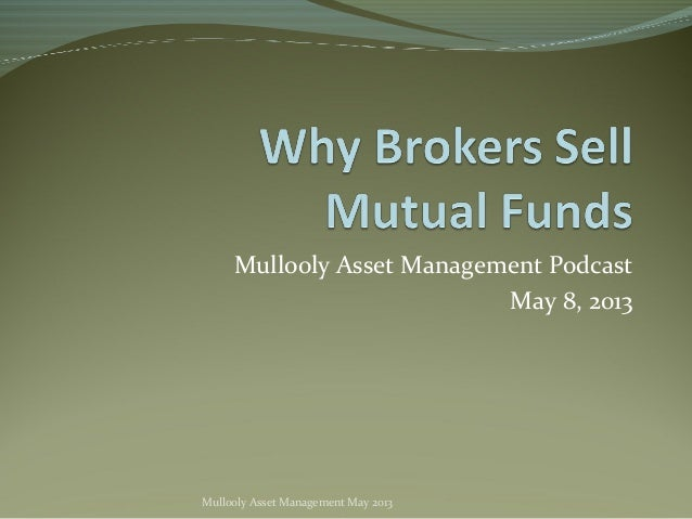 Mullooly Asset Management PodcastMay 8, 2013Mullooly Asset Management May 2013