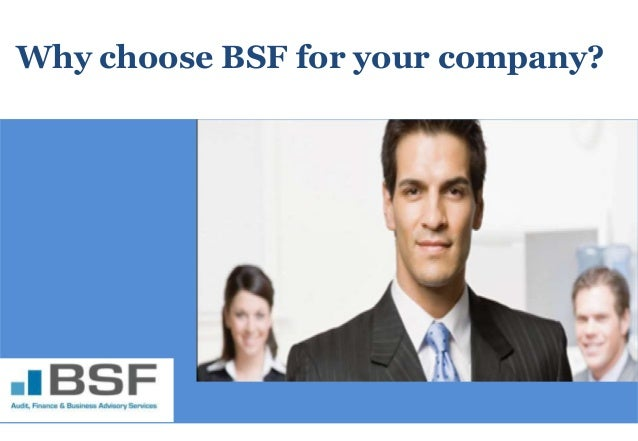 Why choose BSF for your company?