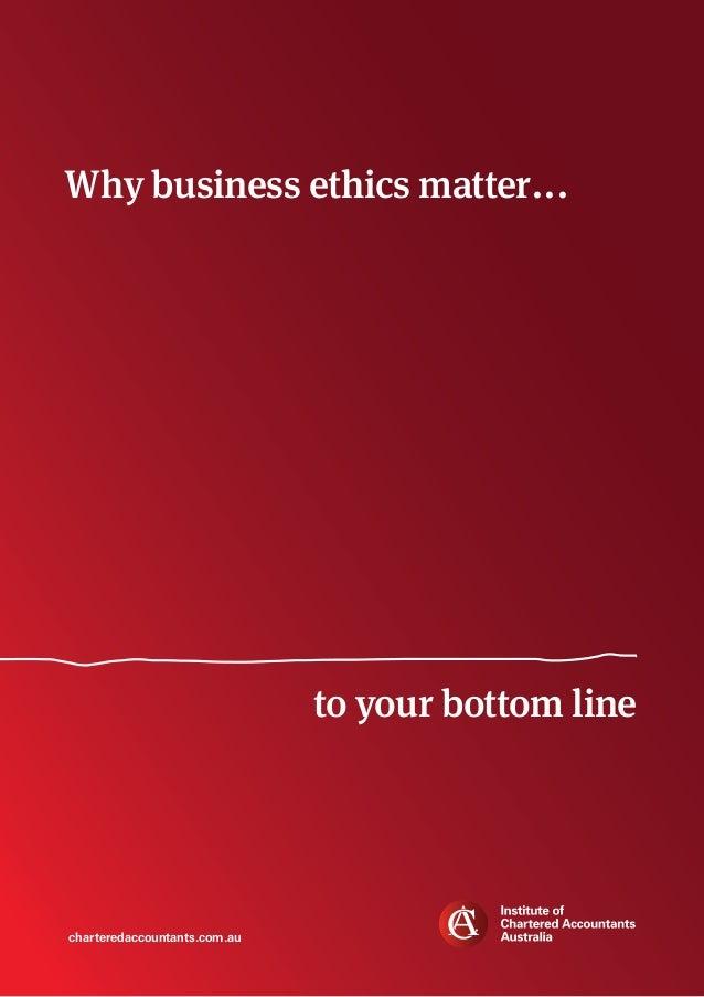 Why business ethics matter...  to your bottom line  charteredaccountants.com.au