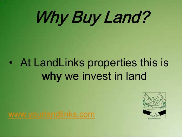 Why buy land