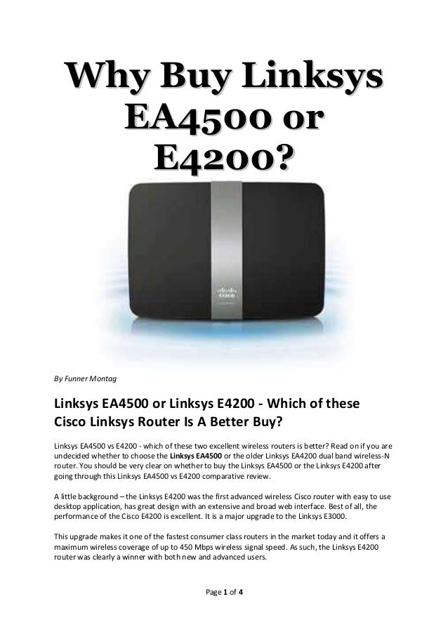 Why Buy Linksys     EA4500 or      E4200?By Funner MontagLinksys EA4500 or Linksys E4200 - Which of theseCisco Linksys Rou...