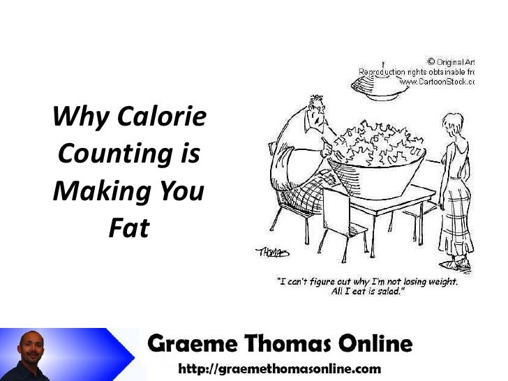 Why Calorie Counting is Making You Fat<br />