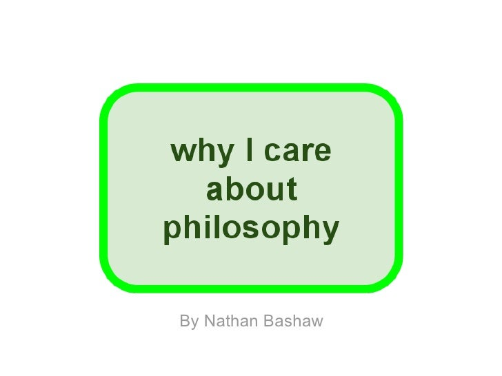Why I Care About Philosophy