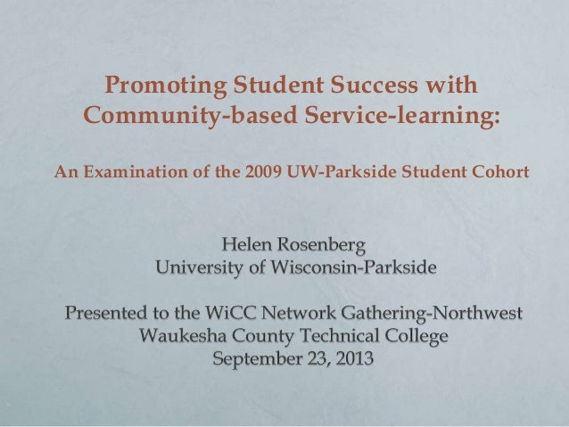 Promoting Student Success with Community-based Service-learning: An Examination of the 2009 UW-Parkside Student Cohort