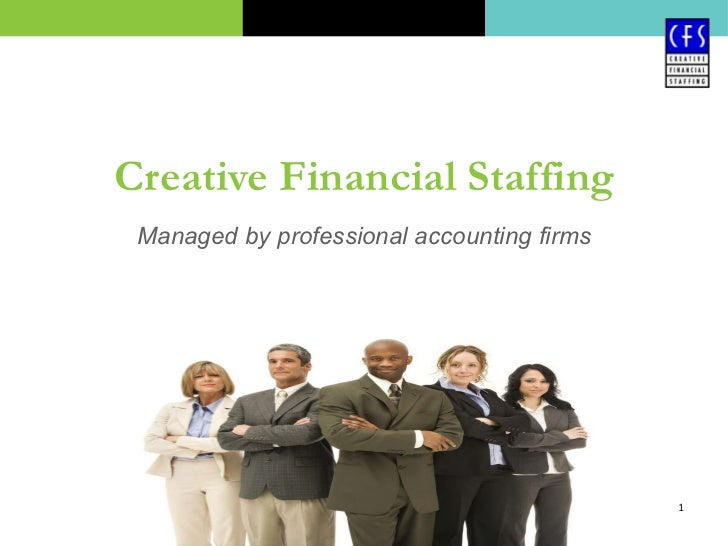 Creative Financial Staffing Managed by professional accounting firms