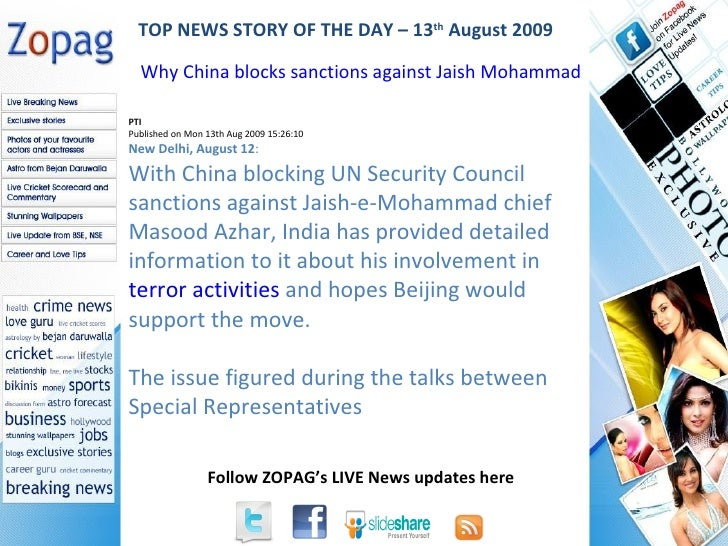 PTI Published on Mon 13th Aug 2009 15:26:10 New Delhi, August 12 : With China blocking UN Security Council sanctions again...