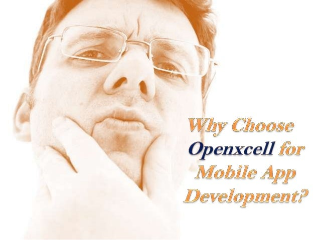 Why Choose Openxcell for Mobile Application Development?