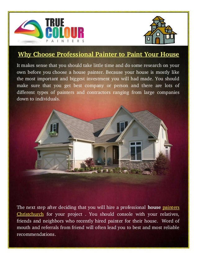 Why Choose Professional Painter To Paint Your House