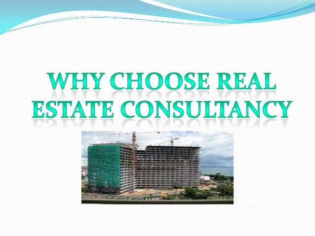 Why choose real estate consultancy