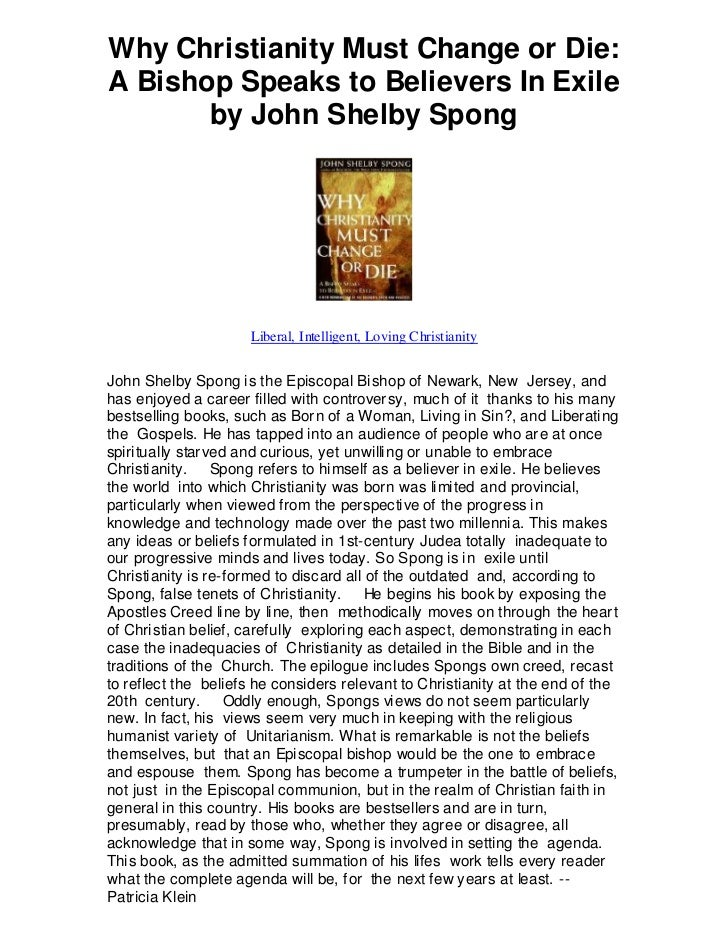 Why christianity must change or die a bishop speaks to believers in exile by john shelby spong   liberal intelligent loving christianity