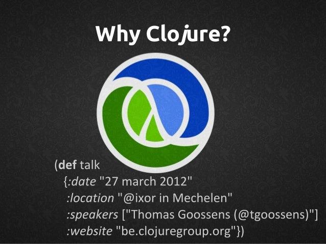 Why Clojure?