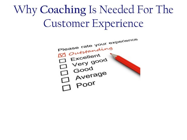 Why Coaching is Needed for the Customer Experience