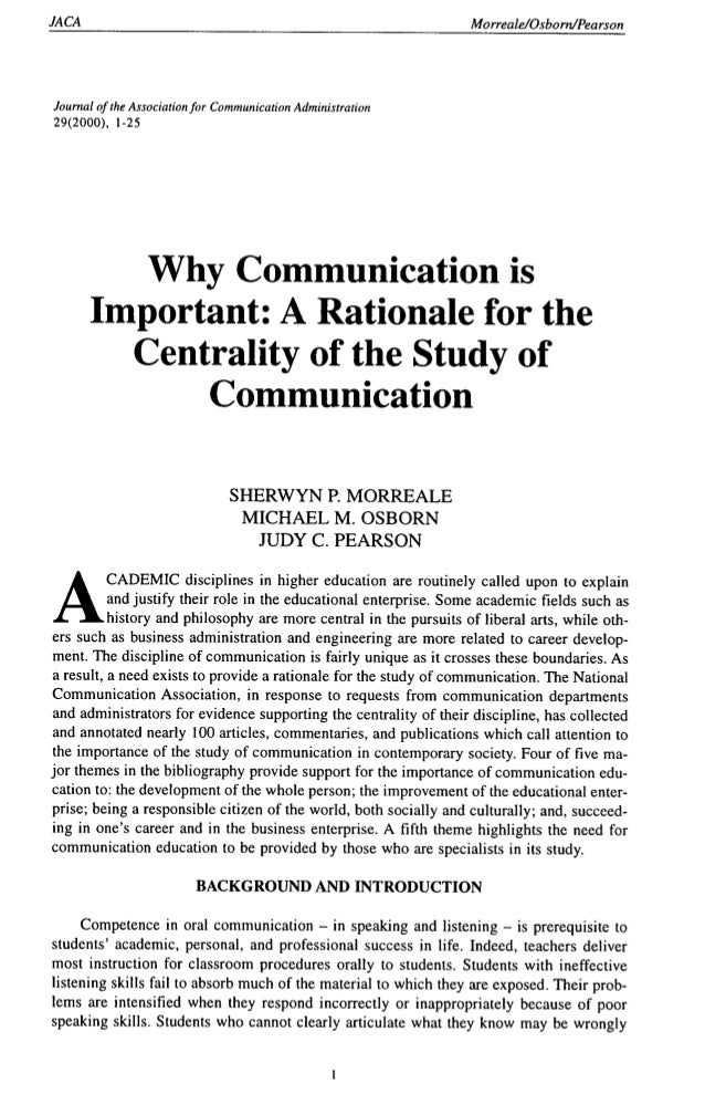 JACA Morreale/Osboni/Pearson Journal ofthe Association for Communication Administration 29(2000), 1-25 Why Communication i...