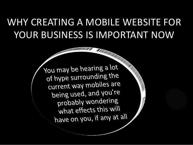 WHY CREATING A MOBILE WEBSITE FOR YOUR BUSINESS IS IMPORTANT NOW