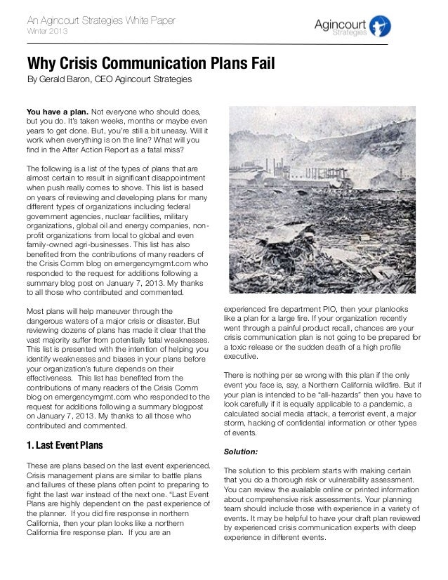 An Agincourt Strategies White PaperWinter 2013Why Crisis Communication Plans FailBy Gerald Baron, CEO Agincourt Strategies...